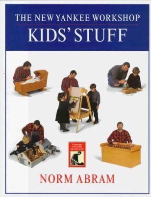 The New Yankee Workshop Kids' Stuff 9780316004930