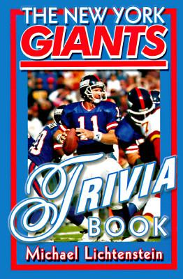 The New York Giants Trivia Book: Over 300 Trivia Questions and Answers about Giants Football, ... 9780312131319