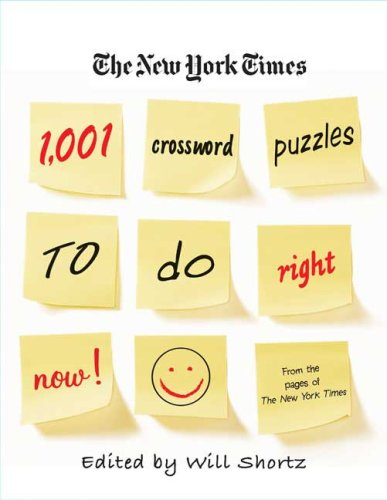 The New York Times 1,001 Crossword Puzzles to Do Right Now 9780312382537