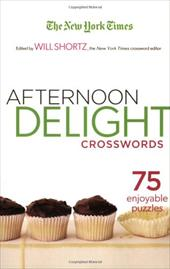 The New York Times Afternoon Delight Crosswords: 75 Enjoyable Puzzles 934700