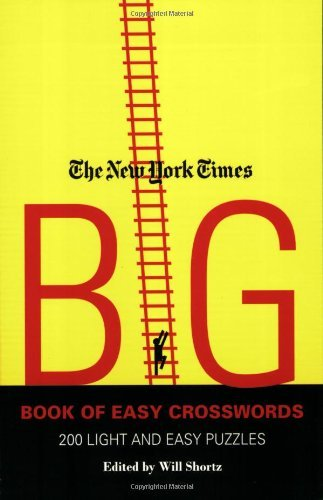 The New York Times Big Book of Easy Crosswords: 200 Light and Easy Puzzles 9780312382681
