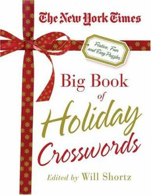 The Nyt Holiday Xword Omnibus: Festive, Fun and Easy Puzzles 9780312335335