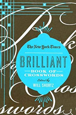 The New York Times Brilliant Book of Crosswords 9780312590048