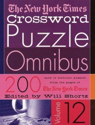 The New York Times Crossword Puzzle Omnibus: 200 Puzzles from the Pages of the New York Times 9780312305116