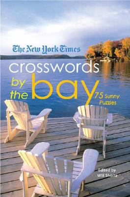 The New York Times Crosswords by the Bay: 75 Enjoyable Puzzles 9780312382674