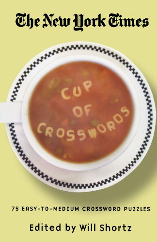 The New York Times Cup of Crosswords: 75 Easy-To-Medium Crossword Puzzles 9780312339555