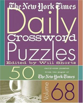 The New York Times Daily Crossword Puzzles: 50 Daily-Size Puzzles from the Pages of the New York Times 9780312334345