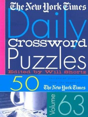 The Nyt Daily Xwords 63: 50 Daily-Size Puzzles from the Pages of the New York Times 9780312309473