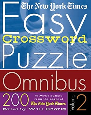 The Nyt Easy Xword Omni 2: 200 Solvable Puzzles from the Pages of the New York Times 9780312320355
