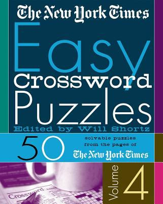 The New York Times Easy Crossword Puzzles: 50 Solvable Puzzles from the Pages of the New York Times 9780312309480