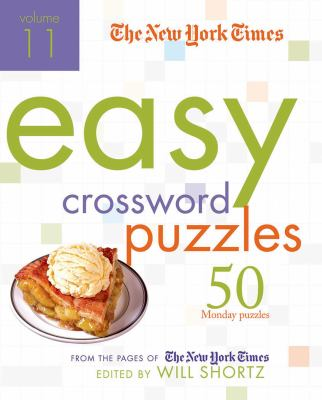 The New York Times Easy Crossword Puzzles: 50 Monday Puzzles from the Pages of the New York Times 9780312608262