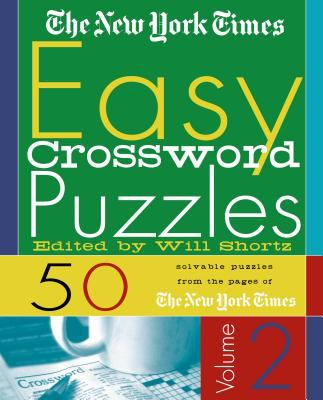 The New York Times Easy Crossword Puzzles, Volume 2