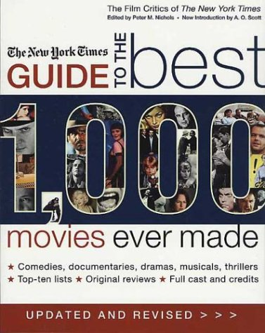 The Nyt Best 1000 Movies Ever Made 9780312326111