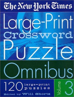 The New York Times Large-Print Crossword Puzzle Omnibus 9780312284411