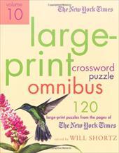 The New York Times Large-Print Crossword Puzzle Omnibus, Volume 10
