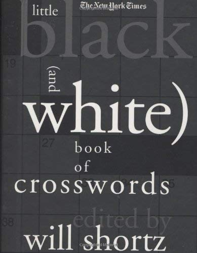 The New York Times Little Black (and White) Book of Crosswords 9780312361051