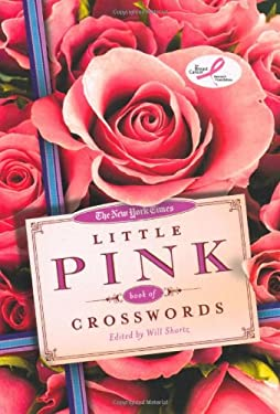The New York Times Little Pink Book of Crosswords: Easy to Hard Puzzles 9780312654214