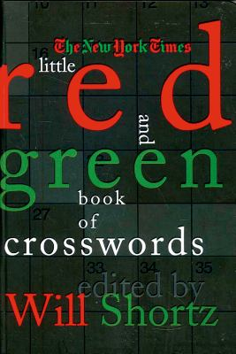 The New York Times Little Red and Green Book of Crosswords 9780312376611