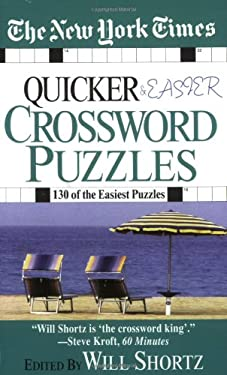 The New York Times Quicker and Easier Crossword Puzzles 9780312933562