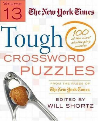 The New York Times Tough Crossword Puzzles: 100 of the Most Challenging Puzzles from the Pages of the New York Times 9780312342401