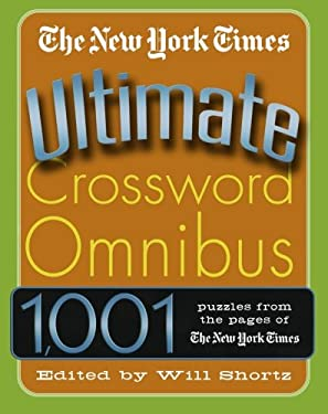 The New York Times Ultimate Crossword Omnibus 9780312316228