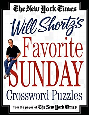 The New York Times Will Shortz's Favorite Sunday Crossword Puzzles 9780312324889