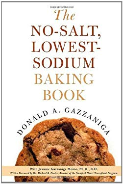 The No-Salt, Lowest-Sodium Baking Book 9780312301187