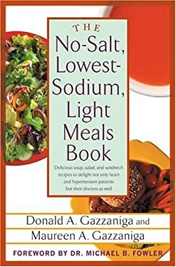 The No-Salt, Lowest-Sodium Light Meals Book 9780312335014