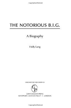 The Notorious B.I.G.: A Biography 9780313341564