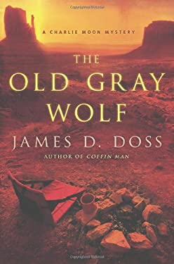 The Old Gray Wolf 9780312613716