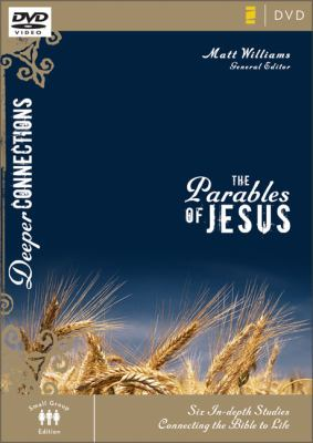 The Parables of Jesus: Six In-Depth Studies Connecting the Bible to Life 9780310271901