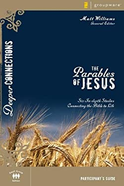 The Parables of Jesus: Six In-Depth Studies Connecting the Bible to Life 9780310271918