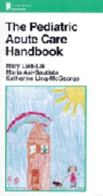 The Pediatric Acute Care Handbook 9780316093064