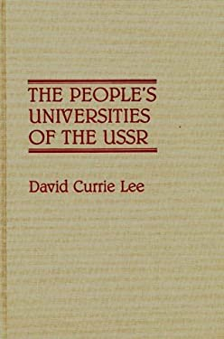The People's Universities of the USSR 9780313263446