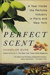 The Perfect Scent: A Year Inside the Perfume Industry in Paris and New York 938058