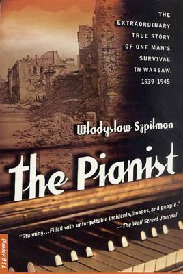 The Pianist: The Extraordinary True Story of One Man's Survival in Warsaw, 1939-1945 9780312263768