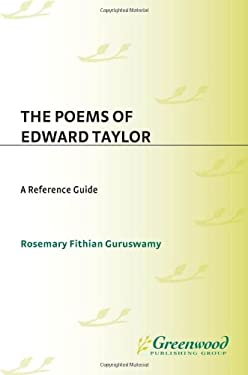 The Poems of Edward Taylor: A Reference Guide 9780313317811