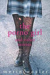 The Porno Girl: And Other Stories 930788