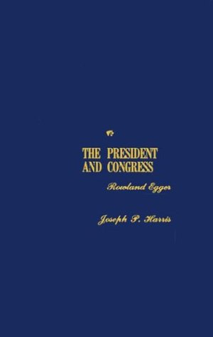 The President and Congress 9780313242175