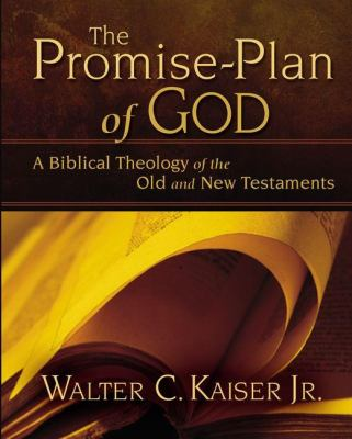The Promise-Plan of God: A Biblical Theology of the Old and New Testaments 9780310275862