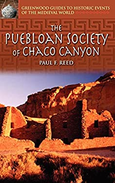 The Puebloan Society of Chaco Canyon 9780313327209
