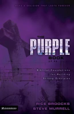 The Purple Book: Biblical Foundations for Building Strong Disciples 9780310936008