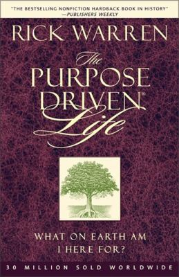 The Purpose Driven Life: What on Earth Am I Here For? 9780310276999