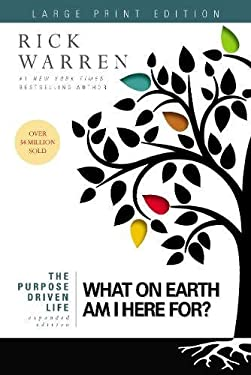 The Purpose Driven Life: What on Earth Am I Here For? 9780310335504