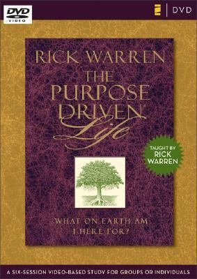 The Purpose Driven Life DVD Study: A Six-Session Video-Based Study for Groups or Individuals 9780310278641