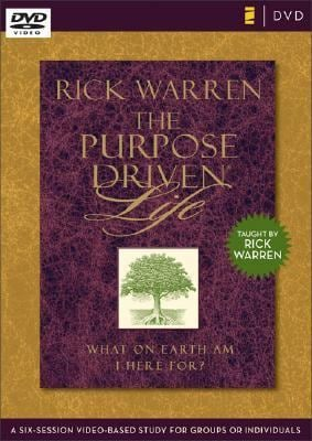The Purpose Driven Life DVD Study: A Six-Session Video-Based Study for Groups or Individuals