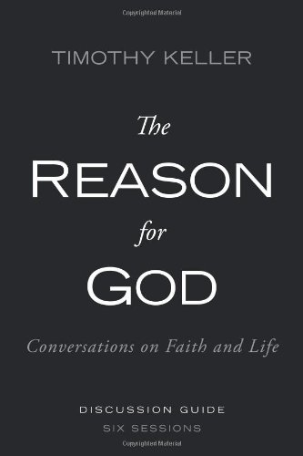 The Reason for God Discussion Guide: Conversations on Faith and Life 9780310330479