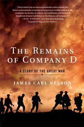 The Remains of Company D: A Story of the Great War 9780312650414