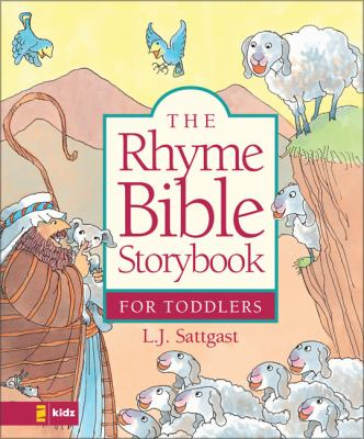 The Rhyme Bible Storybook for Toddlers 9780310700784