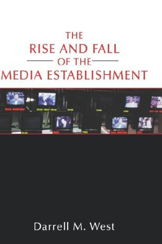 The Rise and Fall of the Media Establishment 9780312226893